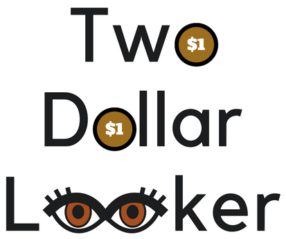 Two Dollar Looker